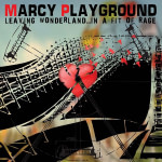 cover Marcy Playground - Leaving Wonderland... in a fit of rage